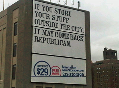 "New York political snobbery. Another billboard mocks ""secret republicanism"""